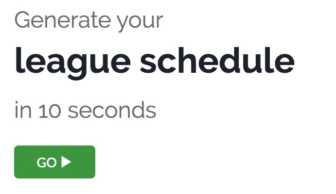 Generate your league schedule in 10 seconds